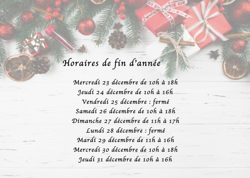 Horaires pour la fin de l'année